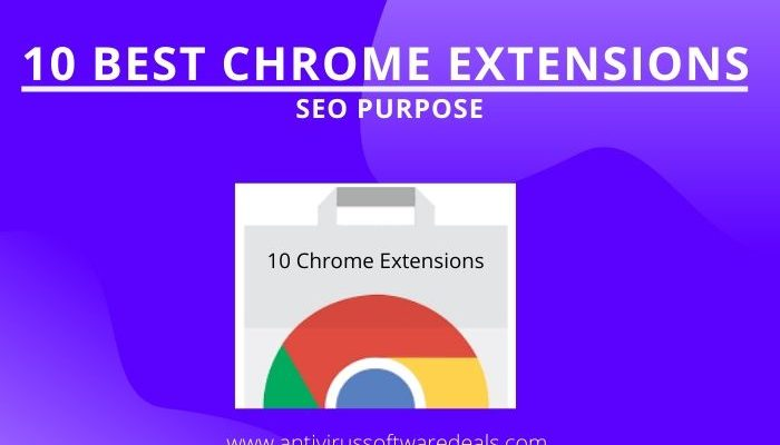 10 Best Google Chrome Extensions For SEO