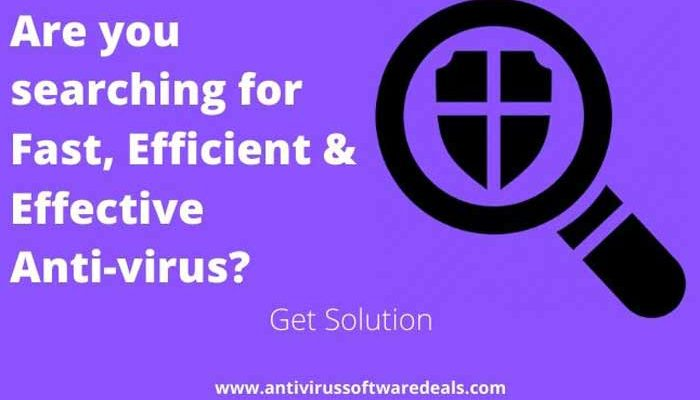 Fast, Efficient and Effective AntiVirus Solutions