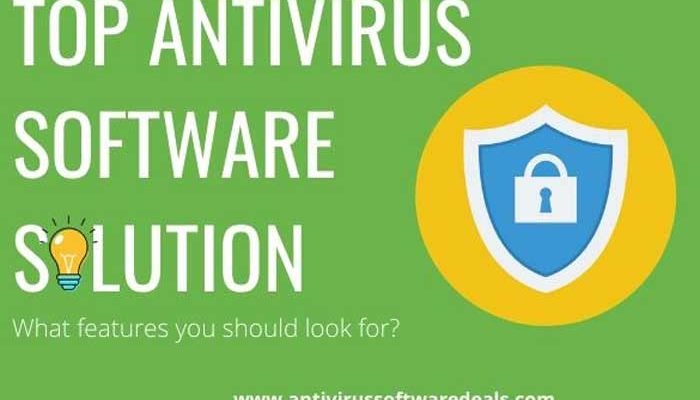 What to Look For in a Top AntiVirus Software Solution