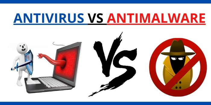 """Antivirus vs Antimalware""  