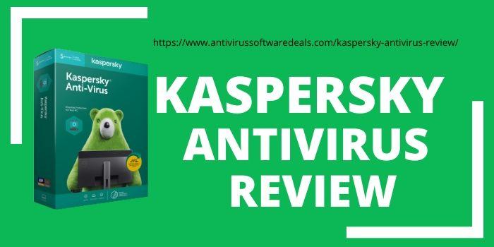 Kaspersky Antivirus Review 2020