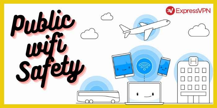 Public Wifi Safety