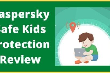 Kaspersky Safe Kids Protection Review