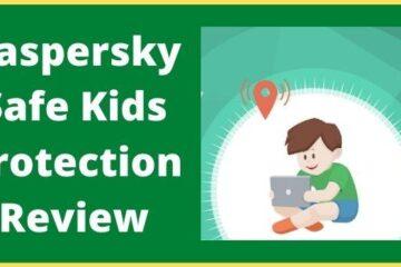 Kaspersky Safe Kids Protection Review