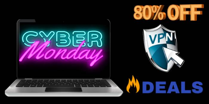 Cyber Monday VPN Deals