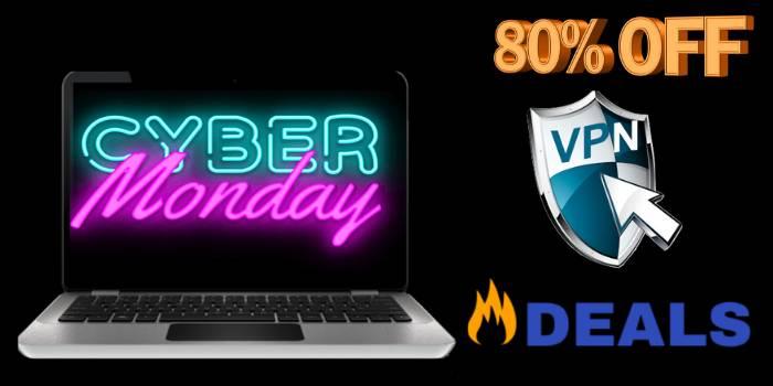 Cyber Monday VPN Deals