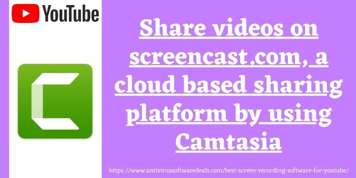 Camtasia the best screen recording software