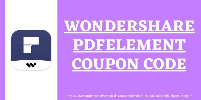Wondershare pdfelement coupon code www.antivirussoftwaredeals.com
