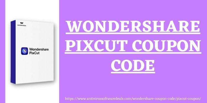 wondershare pixcut Coupon code www.antivirussoftwaredeals.com